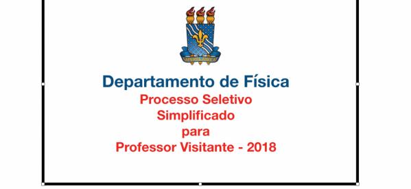 Concurso Simplificado para Professor Visitante do Departamento de Física – 2018