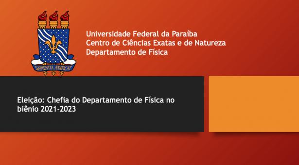 Eleição: Chefia do Departamento de Física no biênio 2021-2023
